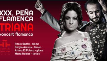 XXX. Peña Flamenca TRIANA – koncert jubileuszowy